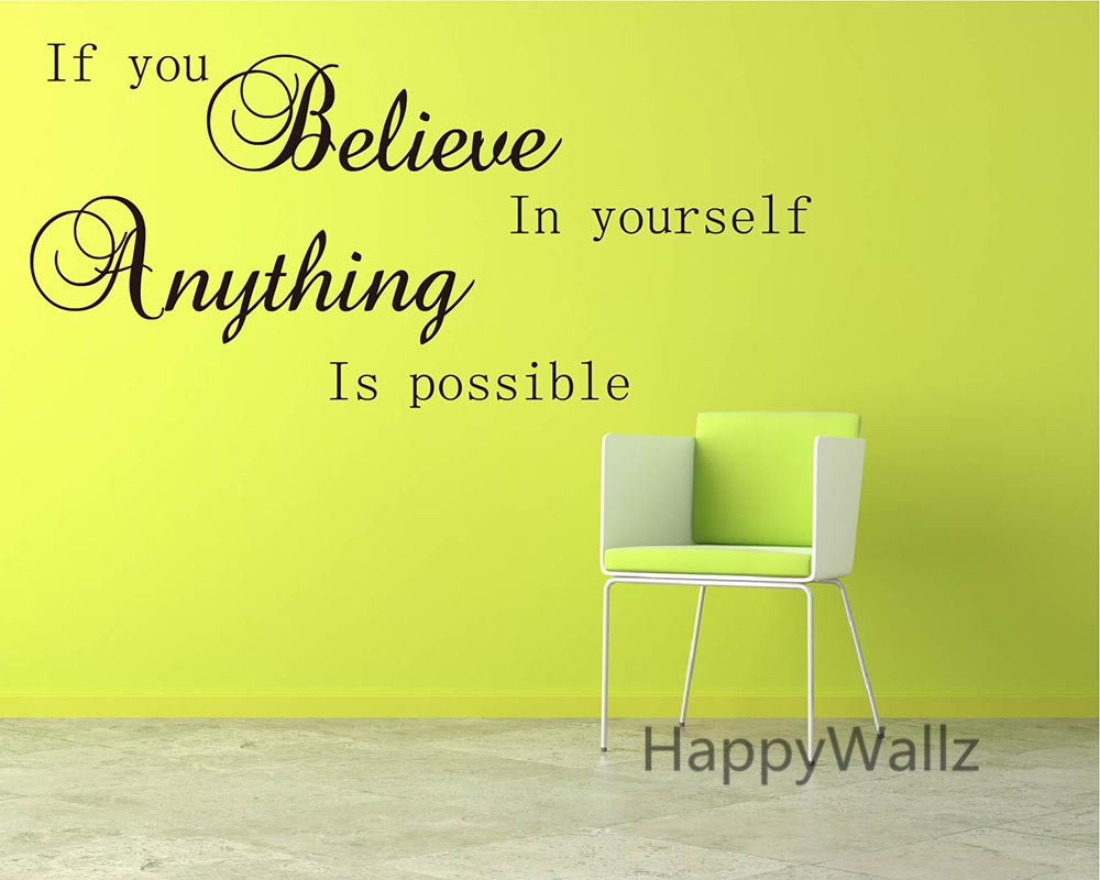 Motivational Quote Wall Sticker If You Believe in Yourself Anything ...