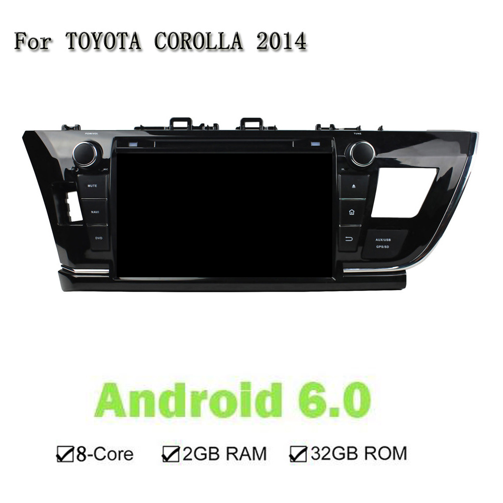 8 Core Android 6.0.1 1024*600 Car DVD Player For Toyota COROLLA 2014 GPS Navigation Radio 2G RAM 32G ROM Multi Touch Screen