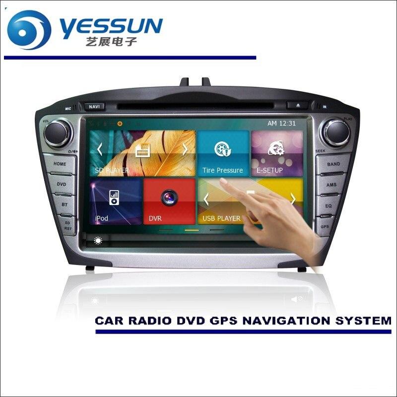 YESSUN For Hyundai Ix35 / Tucson ix35 2009~2015 Car Radio CD DVD Player Amplifier HD TV Screen GPS Navigation Audio Video System