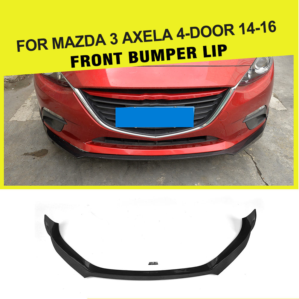 Aliexpress.com : Buy Front Lip Spoiler Chin Carbon Fiber for Mazda 3 Axela sedan Hatchback 4 Door 2014 2015 2016 Car Style from Reliable front lip suppliers ...