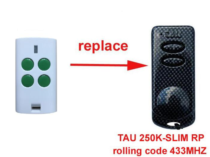 TAU 250K-SLIM RP 433Mhz rolling code compatible remote control key fob