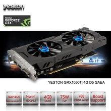 Yeston GeForce GTX 1050Ti GPU 4 GB GDDR5 128 bits de Jeu ordinateur de bureau PC support Vidéo Cartes Graphiques PCI-E X16 3.0 TI