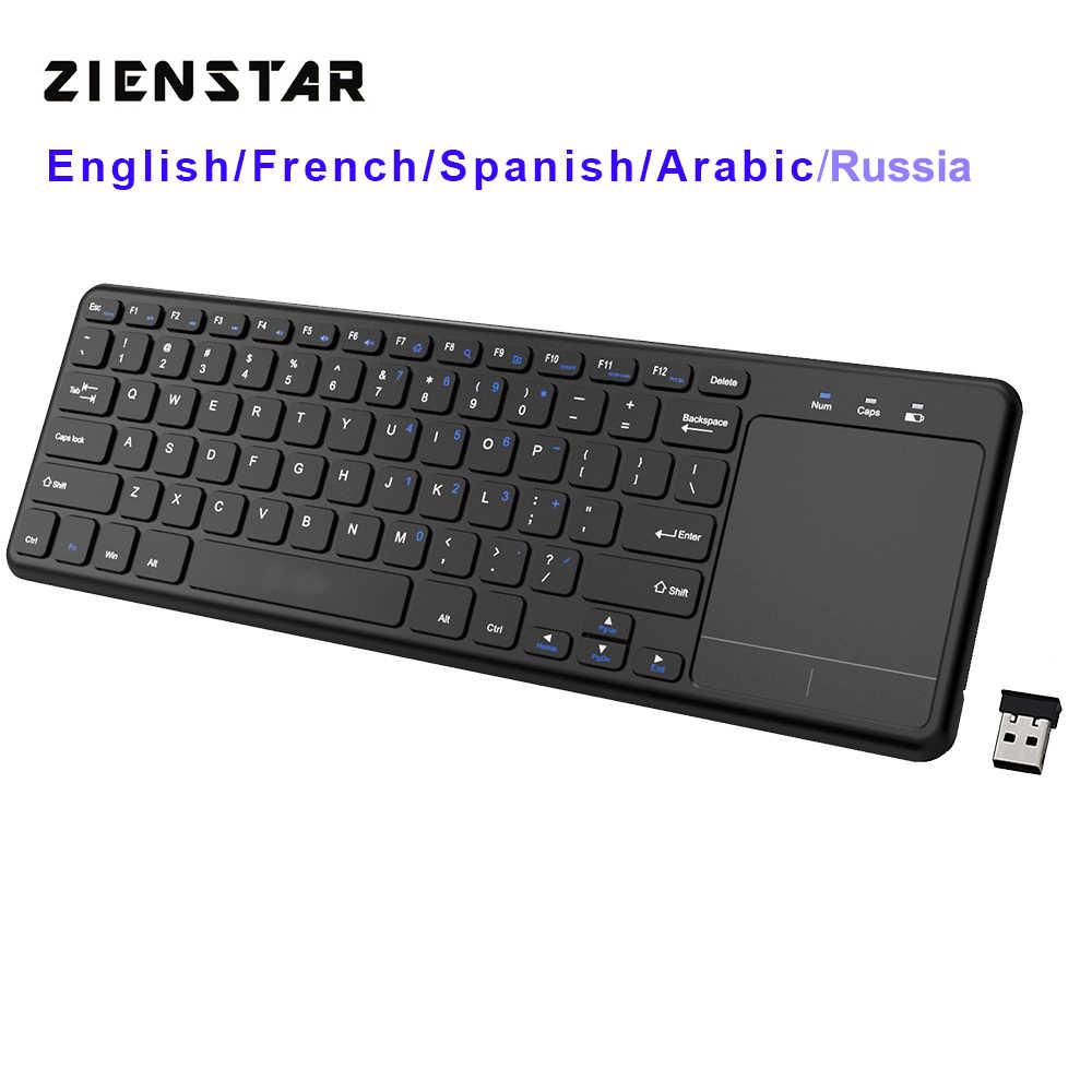 Clavier sans fil Zienstar2.4Ghz Touchpad pour Windows PC, ordinateur portable, ios pad, Smart TV, HTPC IPTV, Android Box, anglais/russie/Fr/arabe