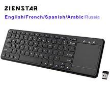 Zienstar2.4 GHz Touchpad teclado inalámbrico para Windows PC, portátil, ios pad,Smart TV,HTPC IPTV,Android Box, Inglés/Rusia/Fr/Árabe
