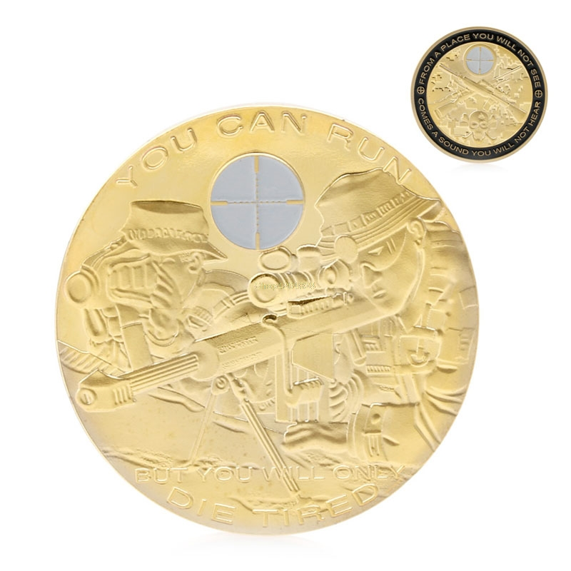2018 Meaningful You Can Run But You Will Only Die Tired Snipers Commemorative Coin Challenge