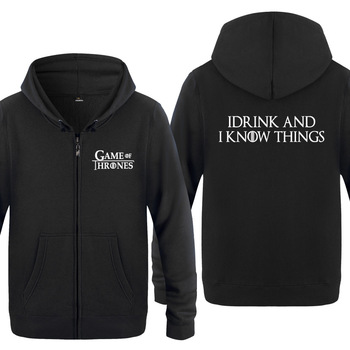 Zipper Hoodies Men GAME OF THRONES I DRINK AND I KNOW THINGS 1
