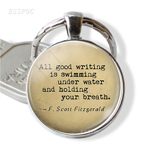 All Good Writing Is Swimming Under Water Key Chain Quote Glass Pendant Silver Plated Jewelry Accessories