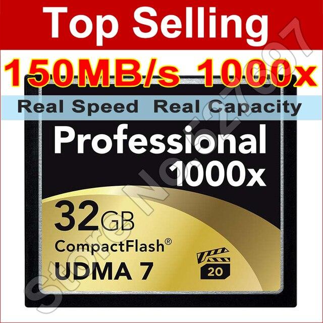 150 МБ/с. Марка 1000x32 ГБ CF Карты Флэш-Карты 32 Г Емкость Карты памяти CompactFlash Card Для Canon Nikon Casio Sony Digital камера