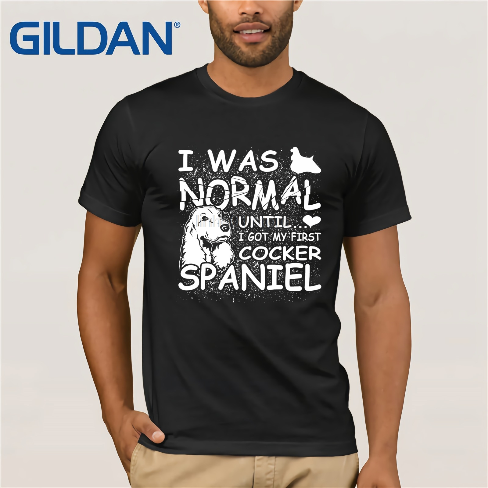 Gildan Cocker Spaniel Shirt I Was Normal Until Dirty Design Mothers