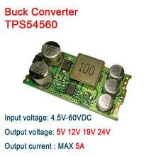TPS54560 DC-DC Buck Converter 4.5-60V 12v 24v TO 5v 5A car Power Supply