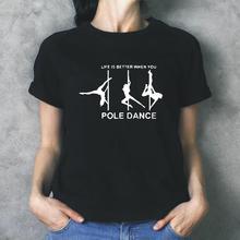 Fashion Pole Dance Printed Women Tshirt Short Sleeve Shirt Tee Shirt Femme Casua