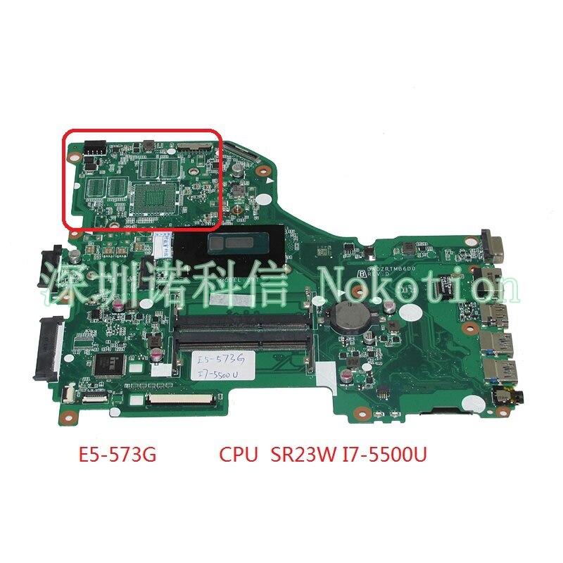 NOKOTION DA0ZRTMB6D0 mère d'ordinateur portable Pour acer Aspire E5-573G SR23W I7-5500U carte Principale pleine testé