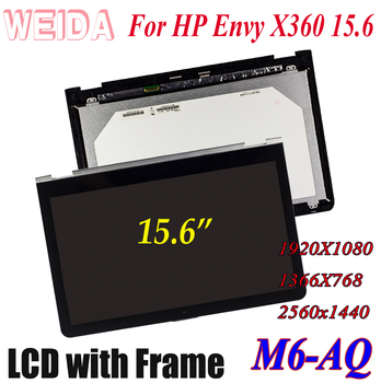 WEIDA LCD Touch Replacement For HP Envy X360 M6-AQ Series M6 AQ 15.6 LCD Display Touch Screen Assembly Frame 1920X1080 1366X768 touch screen glass digitizer for hp envy x360 m6 w102dx m6 w105dx m6 w103dx m6 w101dx m6 w010dx m6 w015dx m6 w011dx m6 w014dx