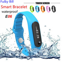 The new fashion E06 Bluetooth smart Bracelet IP67 waterproof health monitoring step motion monitoring smart watches
