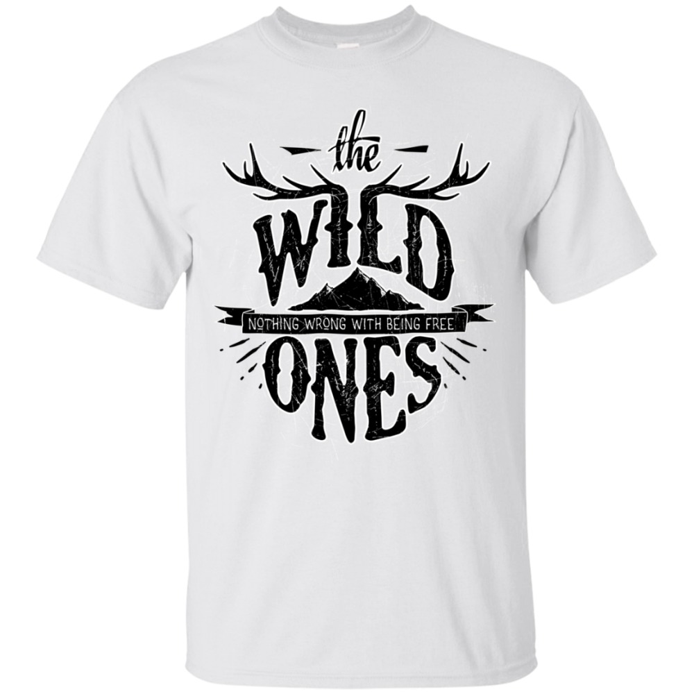 The Wild Ones <font><b>T</b></font>-<font><b>Shirt</b></font>, Nothing Wrong With Being Free <font><b>Shirt</b></font>, <font><b>Wilderness</b></font> 2018 Fashion O-Neck Hipster <font><b>T</b></font> <font><b>shirts</b></font> 3D Print Tee image