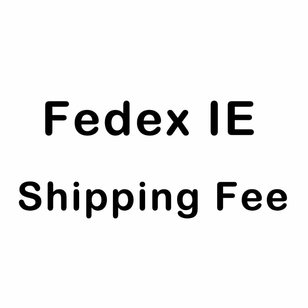 Fast Shipping Fee via Fedex IEFast Shipping Fee via Fedex IE