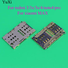 YuXi For Xiaomi mi3 For redmi 3/3x/3s/4/note4/pro Sim Card Tray Reader Holder Socket Connector(China)
