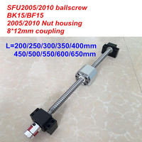 SFU2005 SFU2010 200 250 300 350 400 450 500 550 600 650mm ballscrew + BK15/BF15 + Nut housing + 8*12 Coupler CNC parts