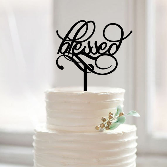 Script Blessed Wedding Cake Topper Traditional Toppers Anniversary Unique Acrylic Birthday Party