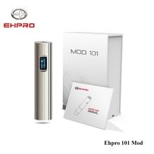 Оригинальный 50 Вт Ehpro 101 mod 18650 и 18350 батареи мех mod НИТК/titc/гнтц/мощность/ По режиме прохода электронная сигарета механических mod жидкостью VAPE