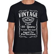 2cec79e4a 2019 Brand-Clothing Men T-shirt Vintage 80th Birthday T Shirt - Funny Gift 80  Years