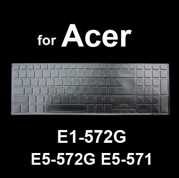 Clear TPU Keyboard Cover Protective Film Skin Keyboard Skin for Acer E1-572G E5-572G E5-571