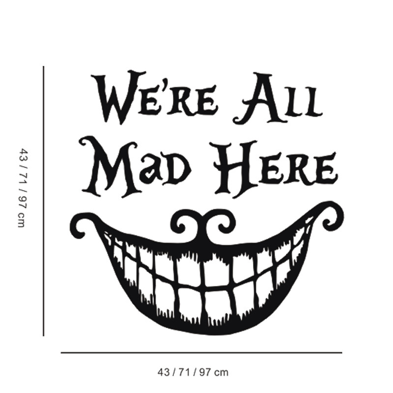 New alice in wonderland wall decal quote cheshire cat sayings were all mad here vinyl decals nursery wall sticker home decor in wall stickers from home