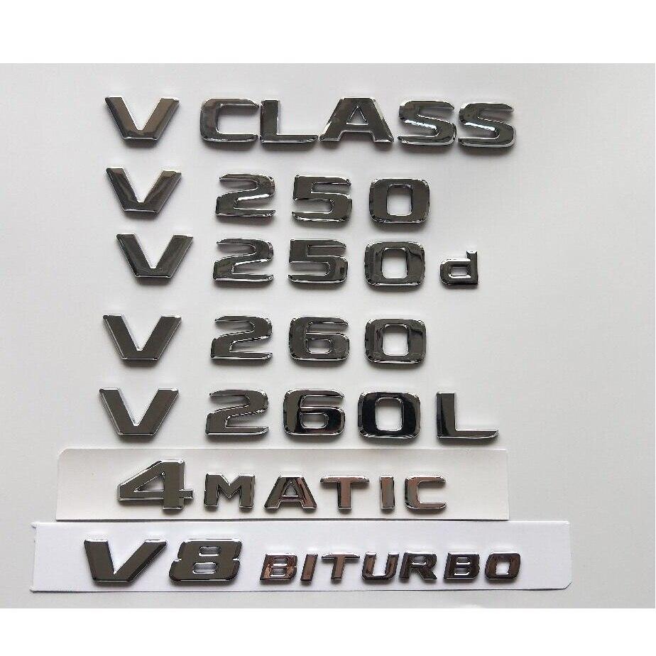 Chrome Letters Trunk Lid Badges Emblems Emblem for Mercedes Benz V Class W447 MPV V200 V220 V250 V250d V250L V260 V260L 4MATIC
