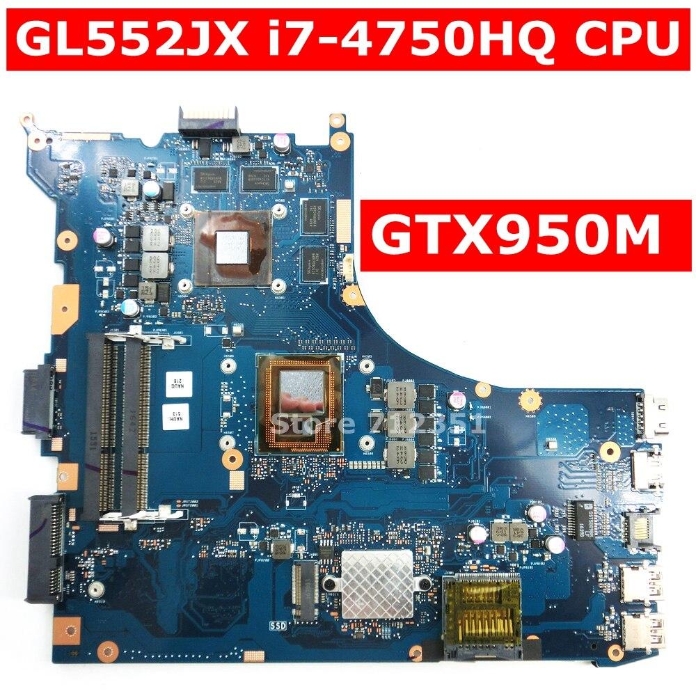 GL552JX i7-4750HQ SR18J Processore GTX950M 4 GB Scheda Madre REV 2.0 Per ASUS ROG ZX50J GL552JX GL552J Mainboard Del Computer Portatile 100% TestatoGL552JX i7-4750HQ SR18J Processore GTX950M 4 GB Scheda Madre REV 2.0 Per ASUS ROG ZX50J GL552JX GL552J Mainboard Del Computer Portatile 100% Testato