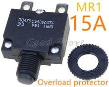 1 pces redefinir o interruptor térmico mr1 15a 125/250vac 32vdc protetor da sobrecarga do disjuntor da proteção da sobrecarga