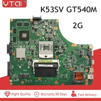 K53SV REV:3.0 motherboard For ASUS K53SV A53S K53S X53S P53S K53SC K53SJ K53SM laptop motherboard GT540M 8pcs video memory