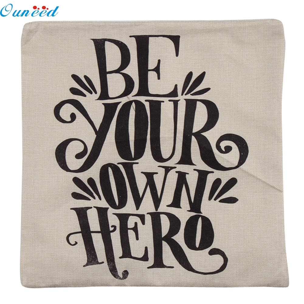 Newest Best Selling Pillow Case Sofa Waist Throw Cushion Cover be your own hero Home Decor Free Shipping 2017 O11