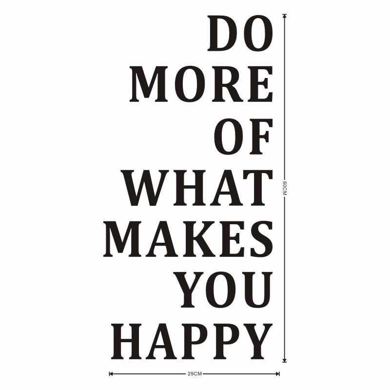 do more of what makes you happy wall sticker inspiring quotes