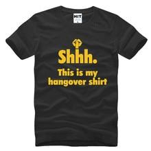 This is My Hangover Shirt Letter Printed Funny Creative Mens Men T Shirt Tshirt Fashion 2017 O Neck Cotton Novelty T-shirt Tee