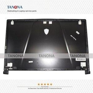 Image 2 - Оригинальный Новый чехол для ноутбука MSI GE73 GE73VR 7RF 006CN, чехол с ЖК экраном, задняя крышка, черная и передняя панель 3077C1A213HG017