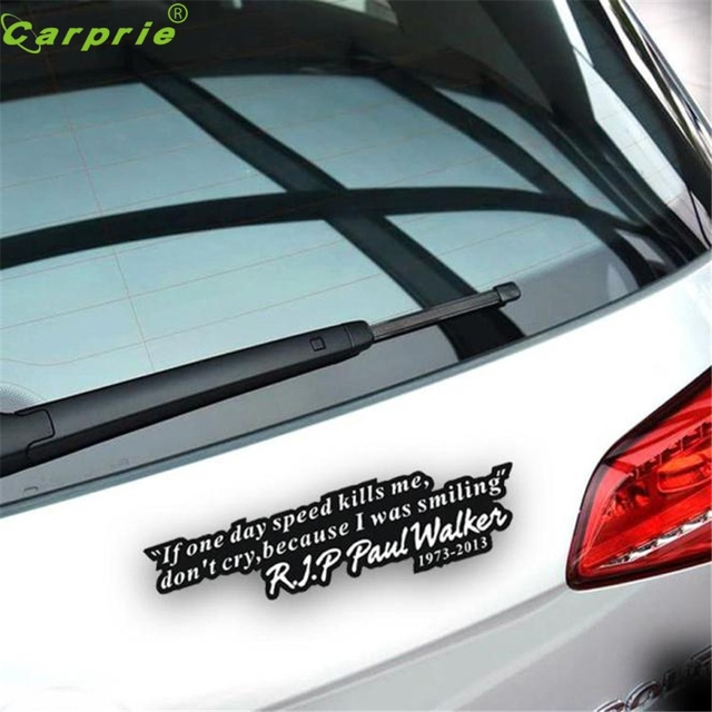 High quality paul walker quote memorial car sticker graphic car decal