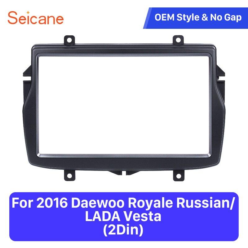Seicane Auto Stereo Fascia Panel für 2016 Daewoo Royale Russische/LADA Vesta Stereo DVD Player Installieren rahmen Umgeben Trim kit