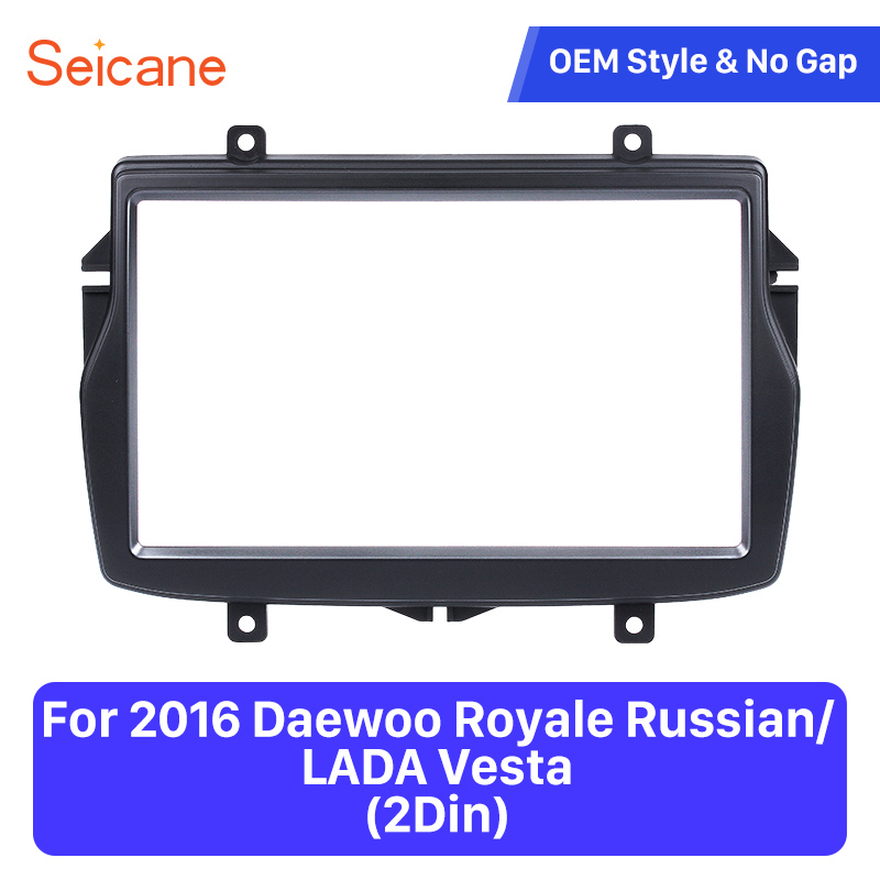 Seicane Car Stereo Fascia Panel for 2016 Daewoo Royale Russian/LADA Vesta Stereo DVD Player Install frame Surrounded Trim Kit