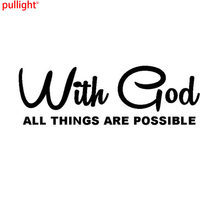 New Arrive With God All Things Are Possible Classic Christian Car Styling Stickers Vinyl Car Decal(China)