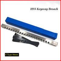 16mm E Push-Type HSS Keyway Broach Metric Sized Cutting Tool for CNC Machine New