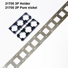 21700 3P tutucu ve saf nikel 21700 pil paketi 21700 lityum iyon batarya tutucu saf nikel kemer 21700 nikel bant