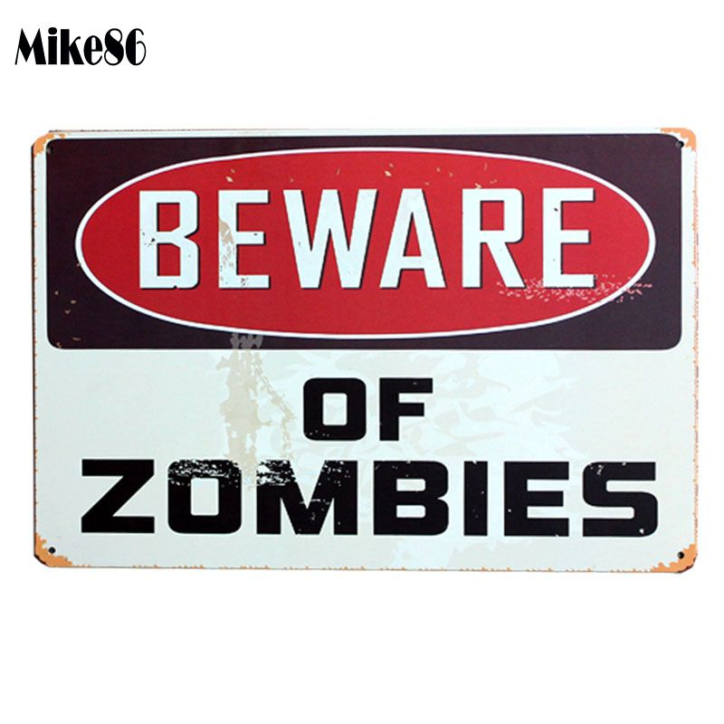 [ Mike86 ] BEWARE OF ZOM BISE Metal Poster Retro Wall Decor Vintage Tin Sign Art A-448 Mix Order 20*30 CM