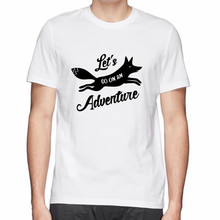 NEW design Let's Go On An Adventure print hot men o-neck cotton t shirt tee tops free shipping fresh t-shirt(China)