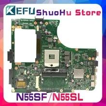 KEFU For ASUS N55SF N55SL N55S HM65 REV.2,0 laptop motherboard tested 100% work original mainboard for asus k53sd main board rev 5 1 laptop motherboard intel hm65 nvidia geforce gt610m graphics ddr3 full tested