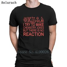 b2c5fb441 Chemistry Jokes But There Is No Reaction Science N T Shirt Spring Autumn  Hiphop Tops Hip Hop Shirt Printed Websites Humor O Neck