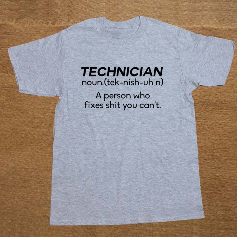 New Summer Style NOUN TECHNICIAN Funny Joke Rude BIRTHDAY Gift Computer Geek T-shirt T Shirt Men Casual Short Sleeve Top Tees 1