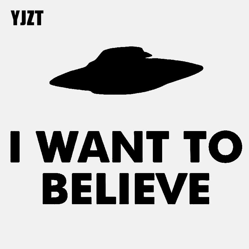 YJZT 16.5CM*11.2CM I WANT TO BELIEVE Aliens UFO Vinyl Decal Car Sticker Black/Silver C3-0559