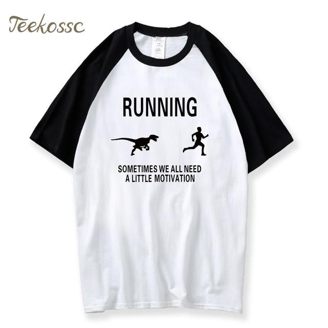 600de8fc Men Motivation Raptor Chase T Shirt Funny Dinosaur Guys 2018 New Fashion  Summer Cotton Camisetas Tshirt Male T-Shirts Streetwear