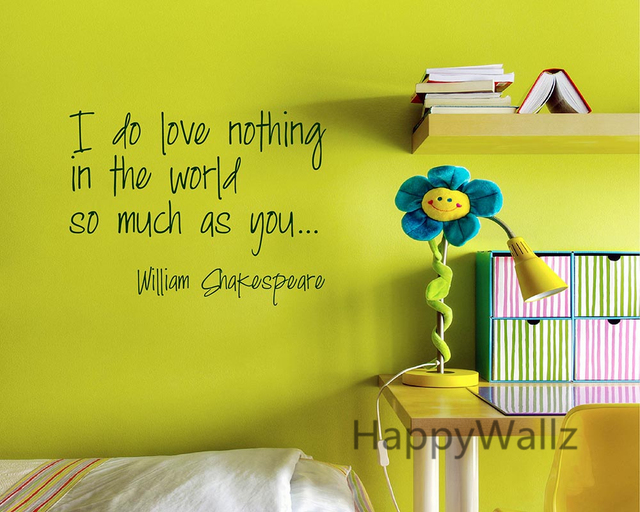 Shakespeare Love Quote Wall Sticker I Do Love Nothing As Much As You  Lettering Quote Wall