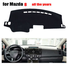 Car dashboard covers mat for MAZDA 8 2006-2016 years Left hand drive dashmat pad dash covers Instrument platform accessories
